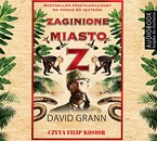 Zaginione miasto Z David Grann - audiobook mp3