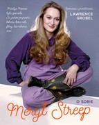 Meryl Streep o sobie Lawrence Grobel - ebook epub, mobi
