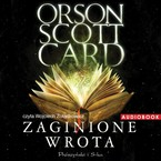 Zaginione Wrota Orson Scott Card - audiobook mp3