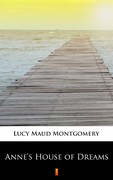 Anne's House of Dreams Lucy Maud Montgomery - ebook epub, mobi