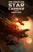 Star Carrier. Tom 8 Ian Douglas - ebook epub, mobi