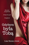 Gdybym była Tobą Lisa Renee Jones - ebook mobi, epub