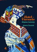 Hotel Varsovie Sylwia Zientek - ebook epub, mobi