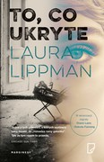 To, co ukryte Laura Lippman - ebook mobi, epub