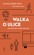 Walka o ulice Janette Sadik-Khan - ebook mobi, epub
