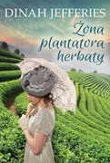 Żona plantatora herbaty Dinah Jefferies - ebook epub, mobi