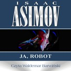 Ja, robot Isaac Asimov - audiobook mp3
