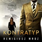 Kontratyp Remigiusz Mróz - audiobook mp3