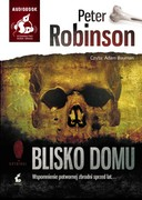 Blisko domu Peter Robinson - audiobook mp3