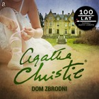 Dom zbrodni Agatha Christie - audiobook mp3
