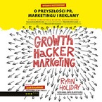Growth Hacker Marketing Ryan Holiday - audiobook mp3