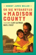 Co się wydarzyło w Madison County Robert James Waller - ebook epub, mobi