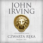 Czwarta ręka John Irving - audiobook mp3