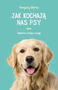 Jak kochają nas psy Gregory Berns - ebook epub, mobi