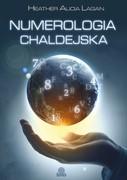 Numerologia chaldejska Heather Alicia Lagan - ebook mobi, epub