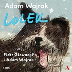 Lolek. Fragment specjalny Adam Wajrak - audiobook mp3