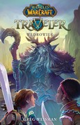 World of Warcraft: Traveler Greg Weisman - ebook mobi, epub
