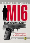 MI6. Prawdziwi agenci 007 Michael Smith - ebook epub, mobi
