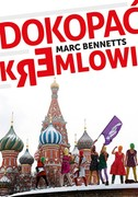 Dokopać Kremlowi Marc Bennetts - ebook epub, mobi