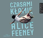 Czasami kłamię Alice Feeney - audiobook mp3