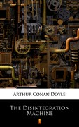 The Disintegration Machine Arthur Conan Doyle - ebook epub, mobi