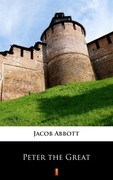Peter the Great Jacob Abbott - ebook mobi, epub