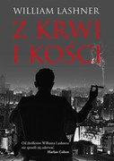 Z krwi i kości William Lashner - ebook mobi, epub