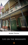Life on the Mississippi Mark Twain - ebook epub, mobi