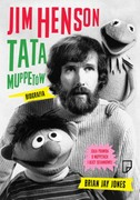 Jim Henson. Tata Muppetów Brian Jay Jones - ebook epub, mobi