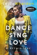 Dance, sing, love. Część 2 Layla Wheldon - ebook mobi, epub, pdf