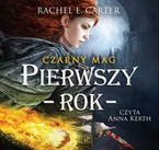 Czarny Mag. Tom 1 Rachel E. Carter - audiobook mp3