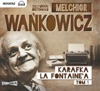 Karafka La Fontaine'a. Tom 1 Melchior Wańkowicz - audiobook mp3