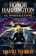 Honor Harrington: Za wszelką cenę. Tom 2 David Weber - ebook epub, mobi