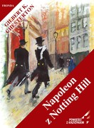 Napoleon z Notting Hill Gilbert K. Chesterton - ebook pdf, mobi, epub