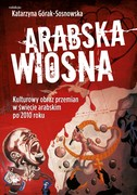 Arabska Wiosna - ebook epub, mobi
