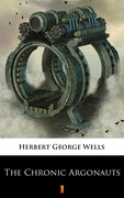 The Chronic Argonauts Herbert George Wells - ebook epub, mobi