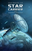 Star Carrier. Tom 1 Ian Douglas - ebook mobi, epub