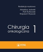 Chirurgia onkologiczna. Tom 1 - ebook epub, mobi