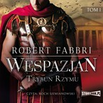 Wespazjan. Tom 1 Robert Fabbri - audiobook mp3