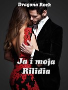 Ja i moja Rilidia Dragona Rock - ebook epub, mobi