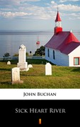 Sick Heart River John Buchan - ebook mobi, epub