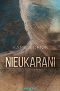 Nieukarani Kamila Denis - ebook epub, mobi