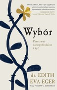 Wybór Edith Eva Eger - ebook mobi, epub