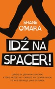 Idź na spacer! Shane O'Mara - ebook epub, mobi