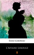 L'Affaire Lerouge Émile Gaboriau - ebook epub, mobi