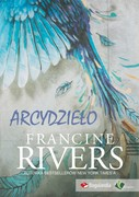 Arcydzieło Francine Rivers - ebook epub, mobi