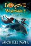 Bogowie i wojownicy. Tom 1 Michelle Paver - ebook epub, mobi