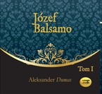 Józef Balsamo. Tom 1 Aleksander Dumas - audiobook mp3