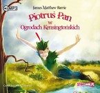 Piotruś Pan w Ogrodach Kensingtońskich James Matthew Barrie - audiobook mp3