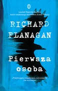 Pierwsza osoba Richard Flanagan - ebook mobi, epub